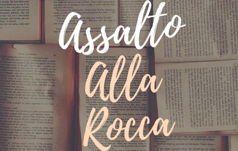 """READING LETTERARIO """"ASSALTO ALLA ROCCA"""""""