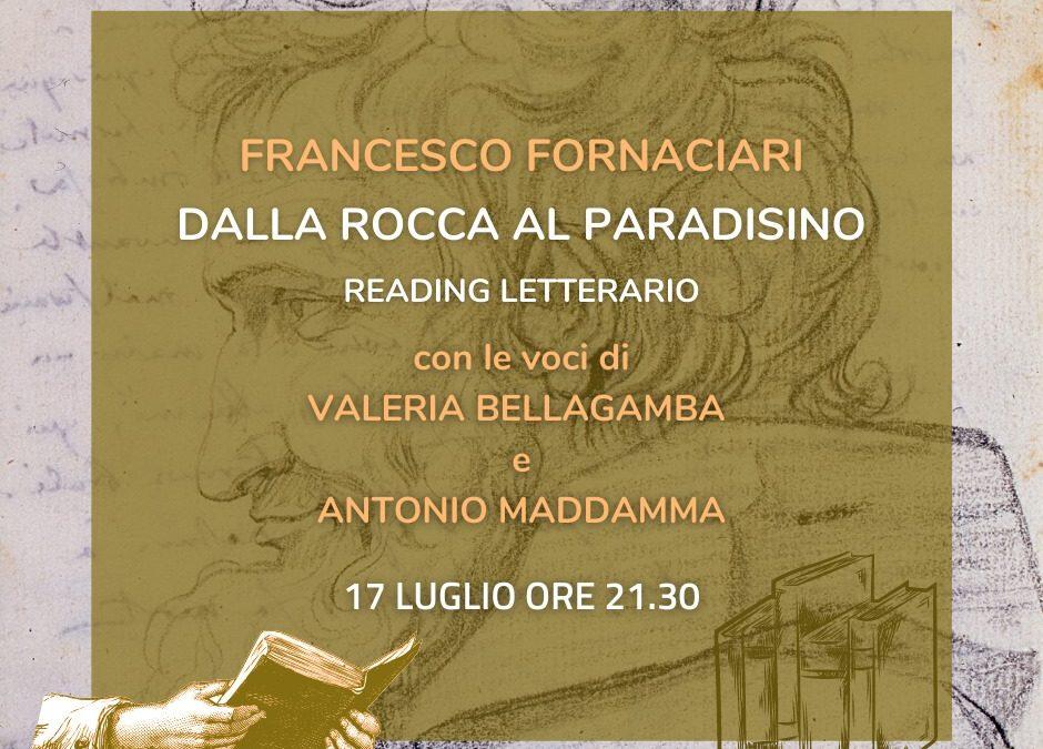 Francesco Fornaciari. Dalla Rocca al Paradisino